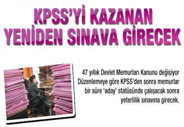 KPSSyi kazanan memur yeniden sınava girecek